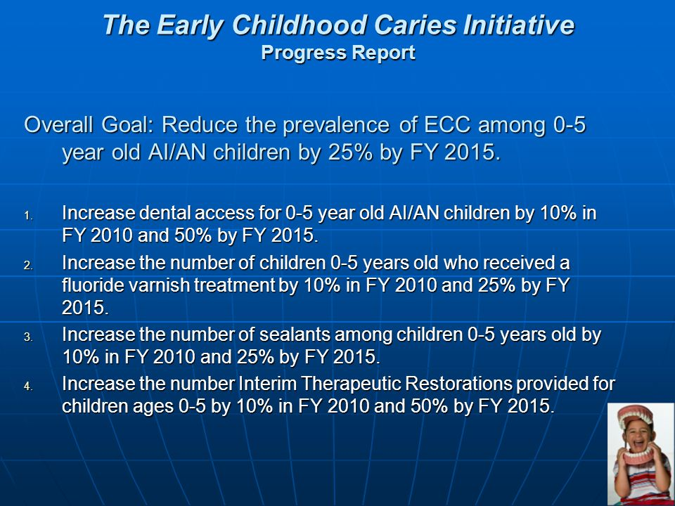 The Early Childhood Caries Initiative Progress Report