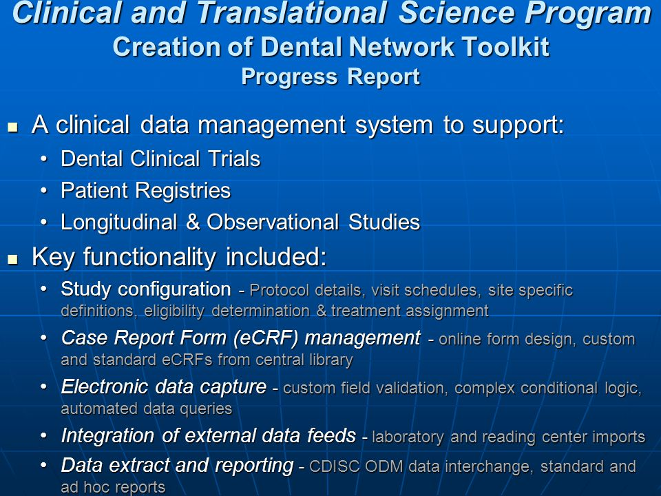 Clinical and Translational Science Program Creation of Dental Network Toolkit Progress Report