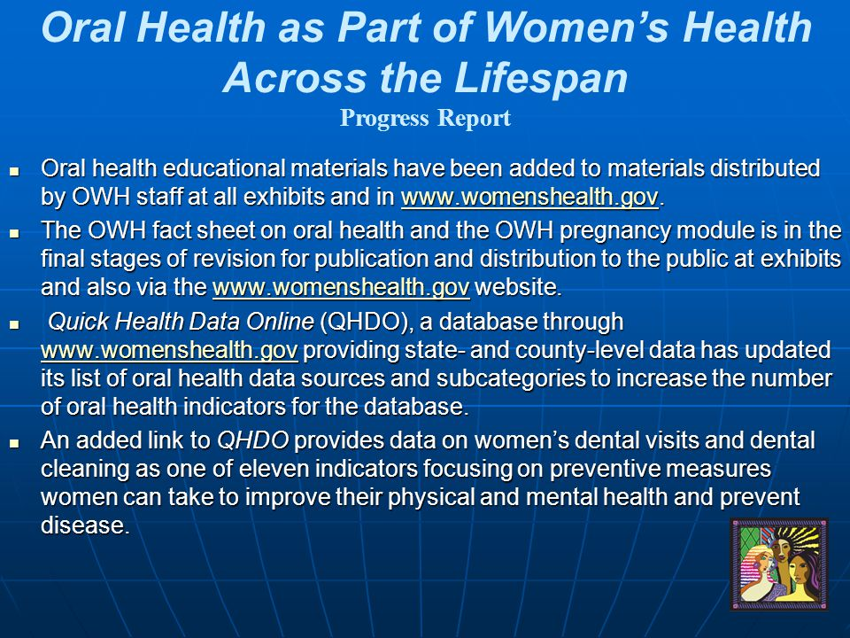 Oral Health as Part of Women's Health Across the Lifespan Progress Report