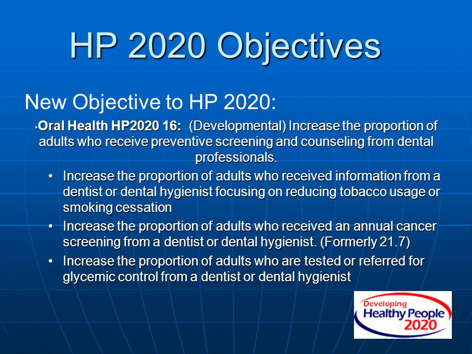 HP 2020 Objectives New Objective to HP 2020: