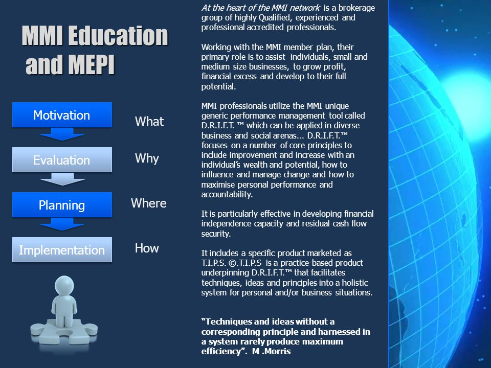 MMI Education and MEPI Motivation What Why Evaluation Where Planning