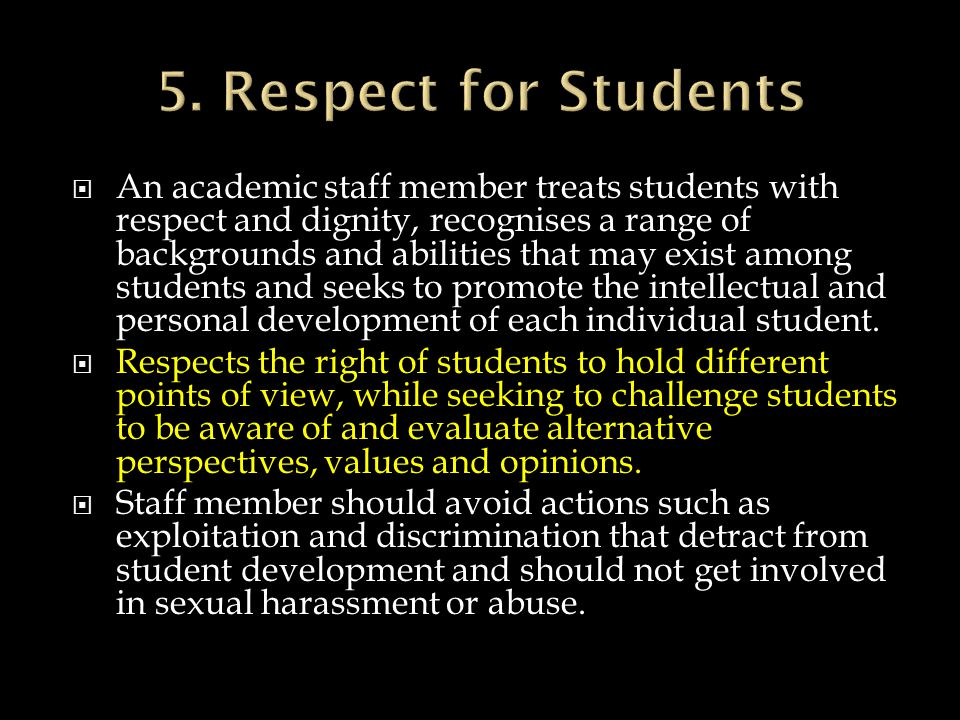 5. Respect for Students