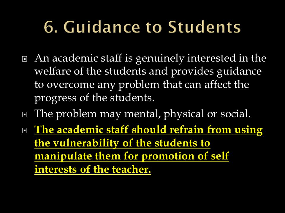 6. Guidance to Students