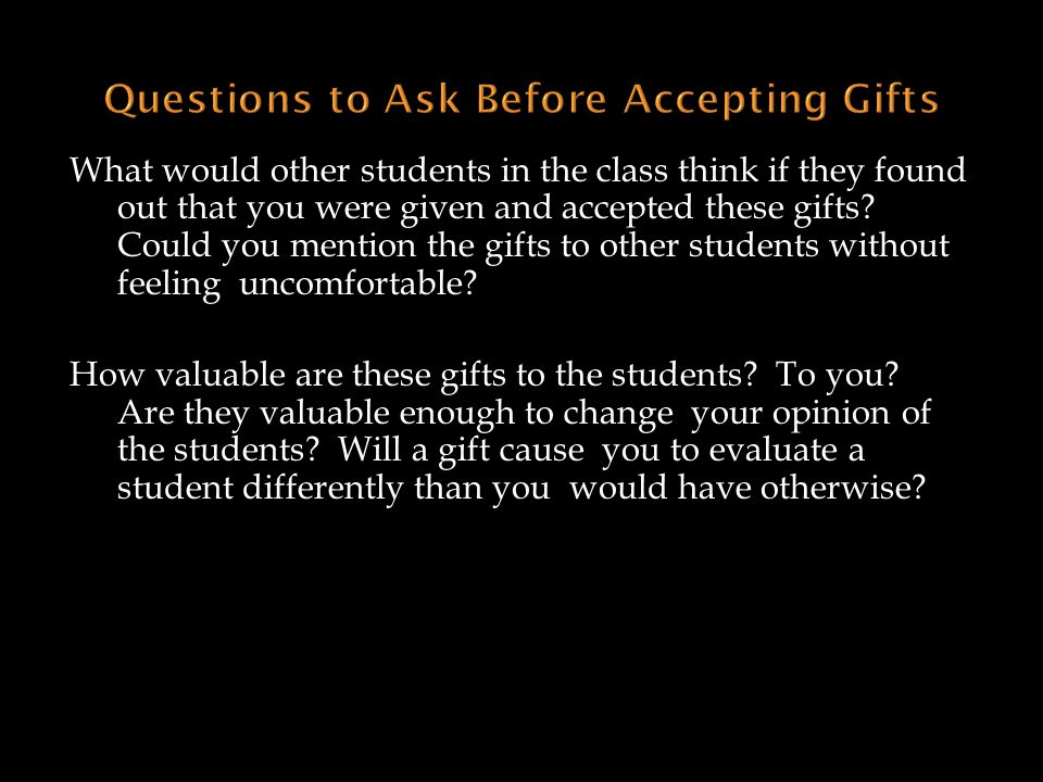 Questions to Ask Before Accepting Gifts