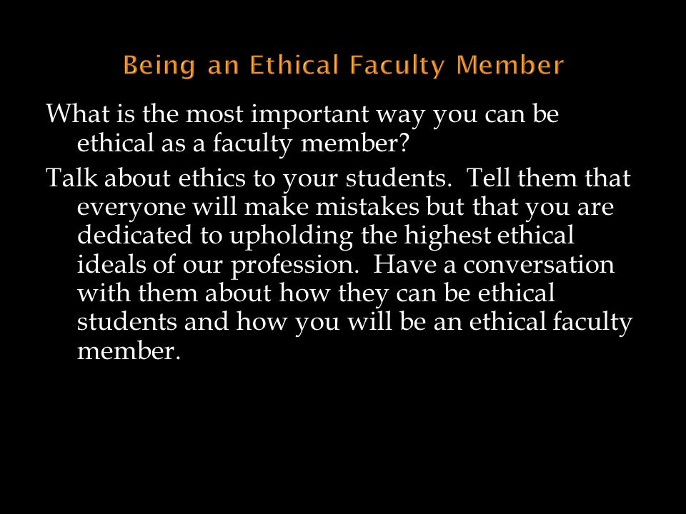 Being an Ethical Faculty Member