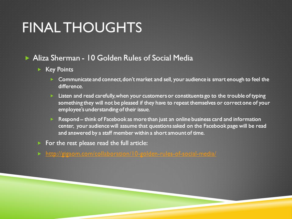 Final thoughts Aliza Sherman - 10 Golden Rules of Social Media