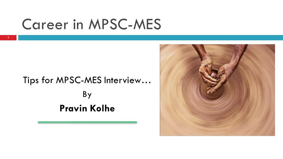 Tips for MPSC-MES Interview…