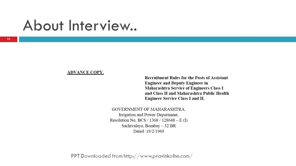 About Interview.. PPT Downloaded from http://www.pravinkolhe.com/