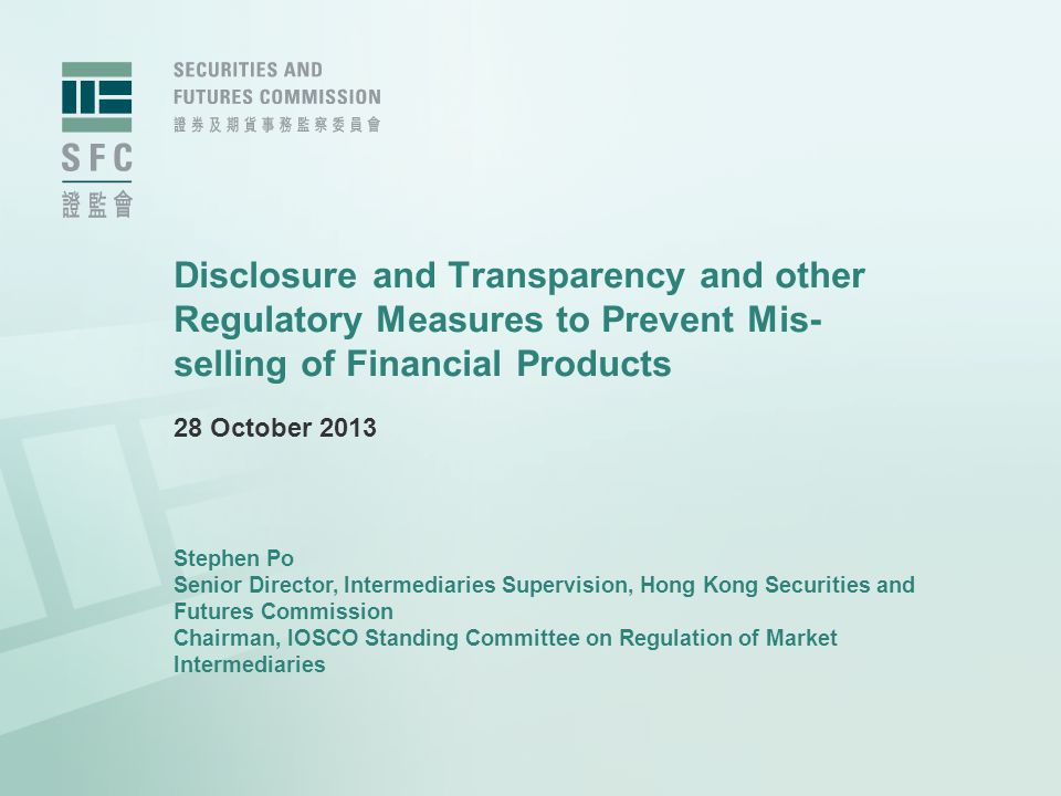 Disclosure and Transparency and other Regulatory Measures to Prevent Mis-selling of Financial Products