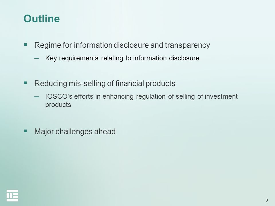 Outline Regime for information disclosure and transparency