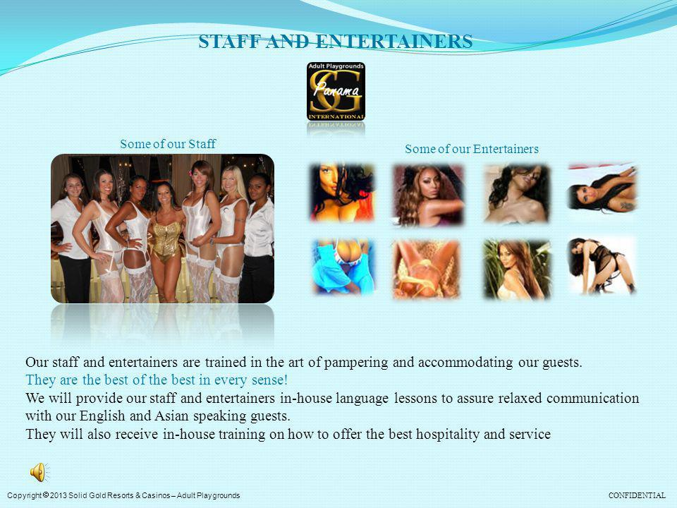 STAFF AND ENTERTAINERS