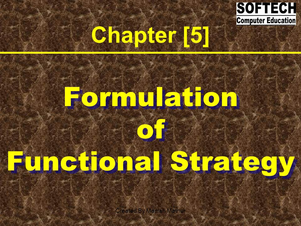 Formulation of Functional Strategy