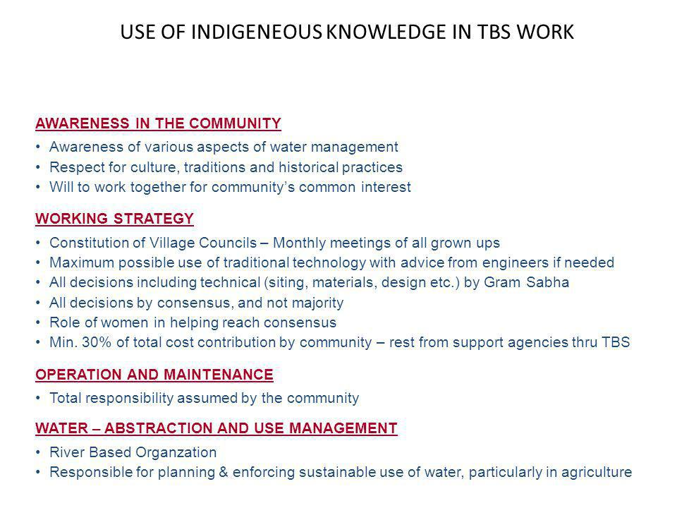 USE OF INDIGENEOUS KNOWLEDGE IN TBS WORK