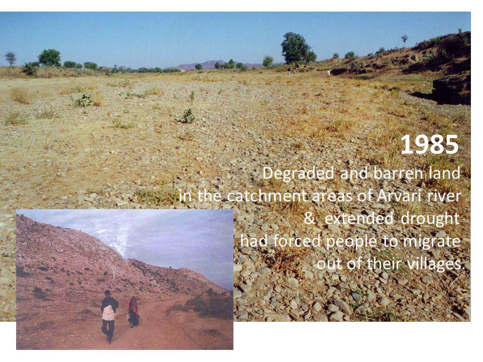 1985 Degraded and barren land in the catchment areas of Arvari river