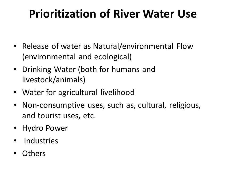 Prioritization of River Water Use