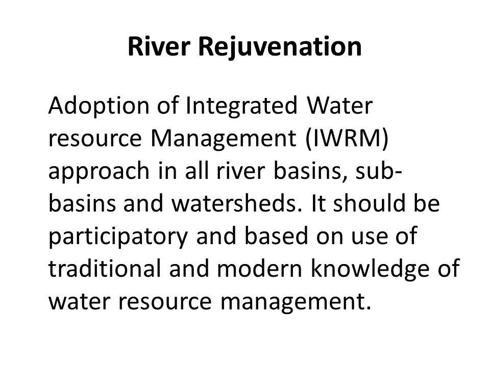 River Rejuvenation
