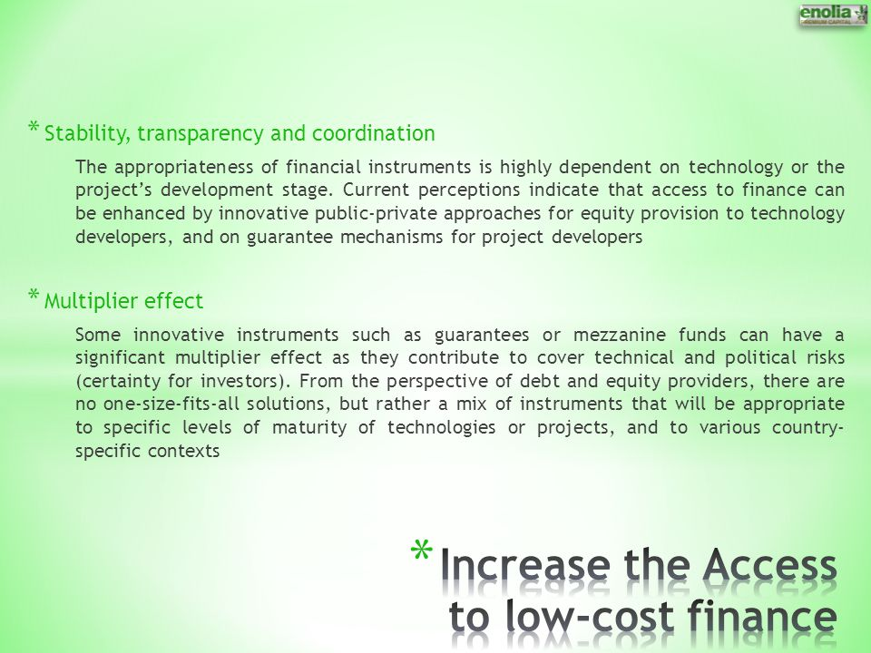 Increase the Access to low-cost finance