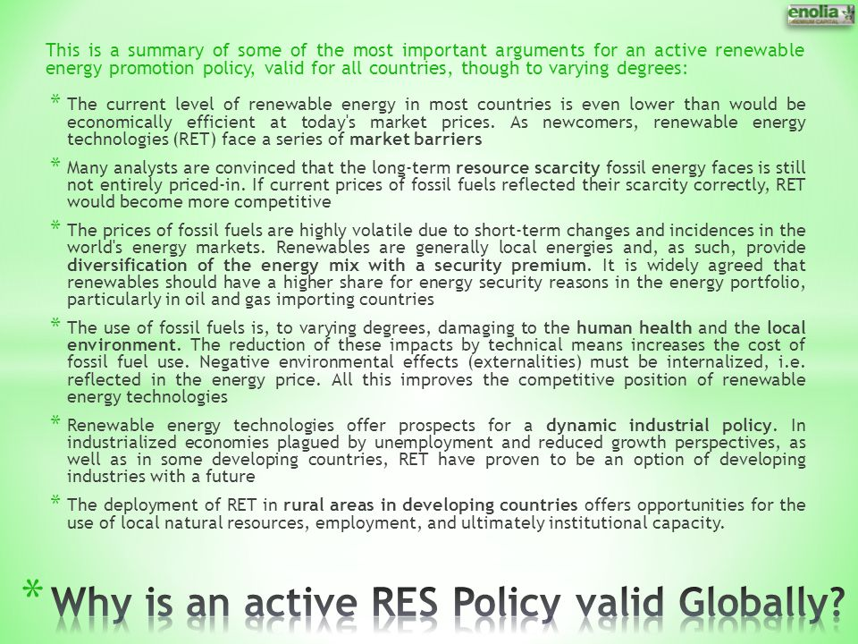 Why is an active RES Policy valid Globally