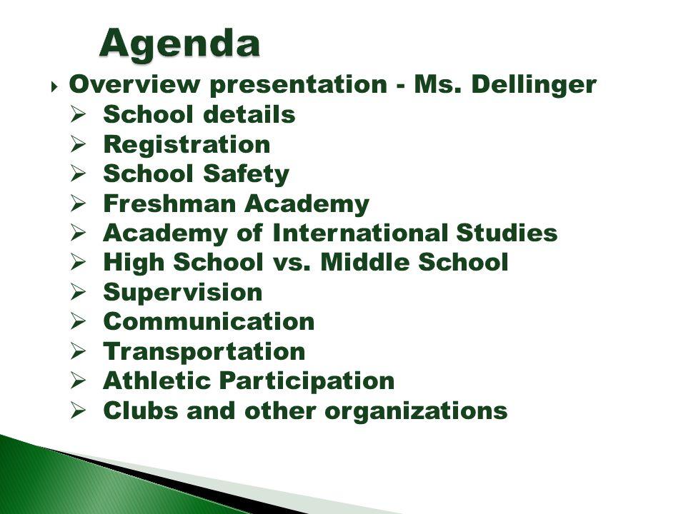 Agenda Overview presentation - Ms. Dellinger School details