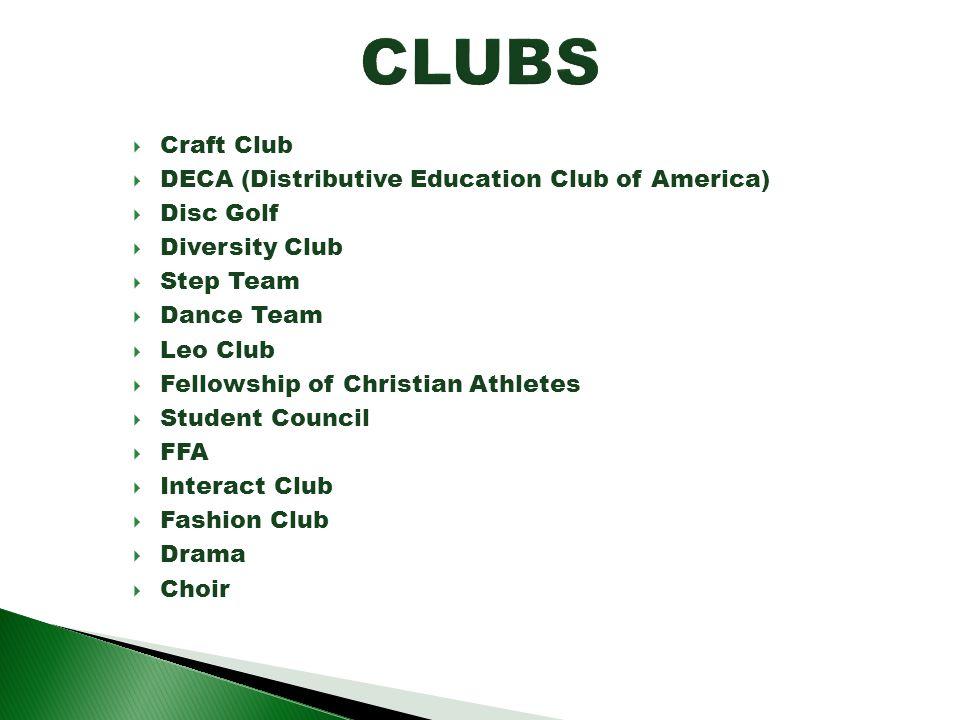 CLUBS Craft Club DECA (Distributive Education Club of America)