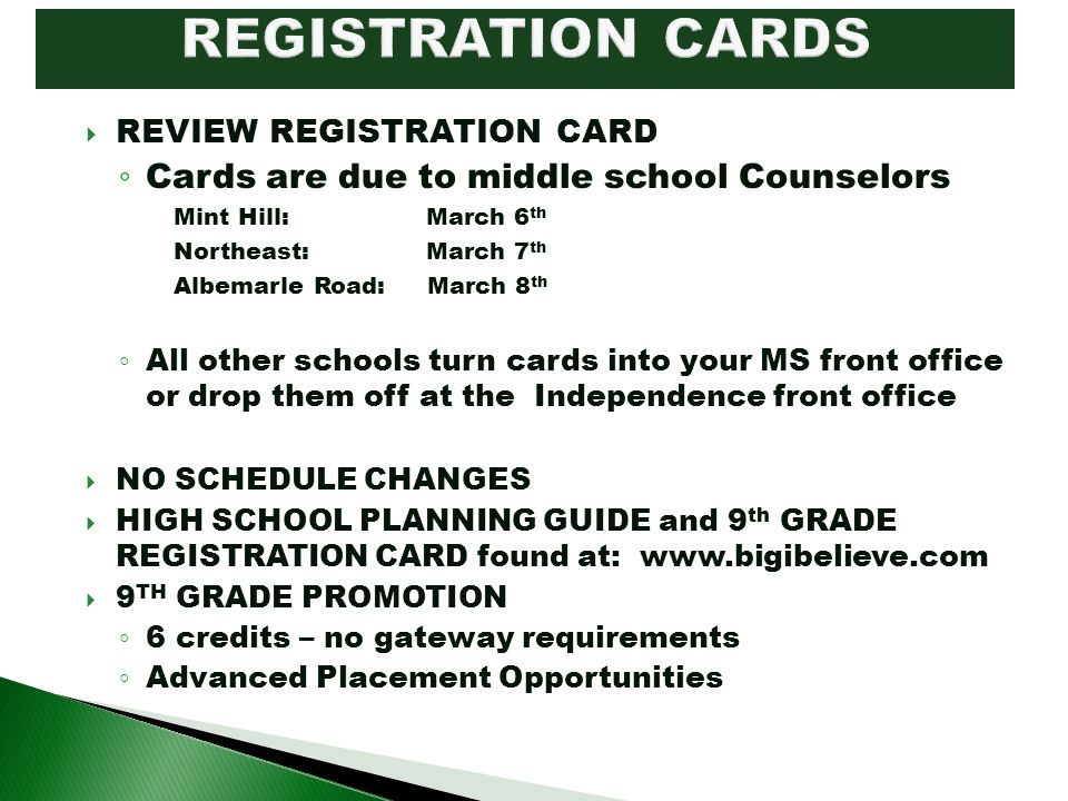 REGISTRATION CARDS Cards are due to middle school Counselors