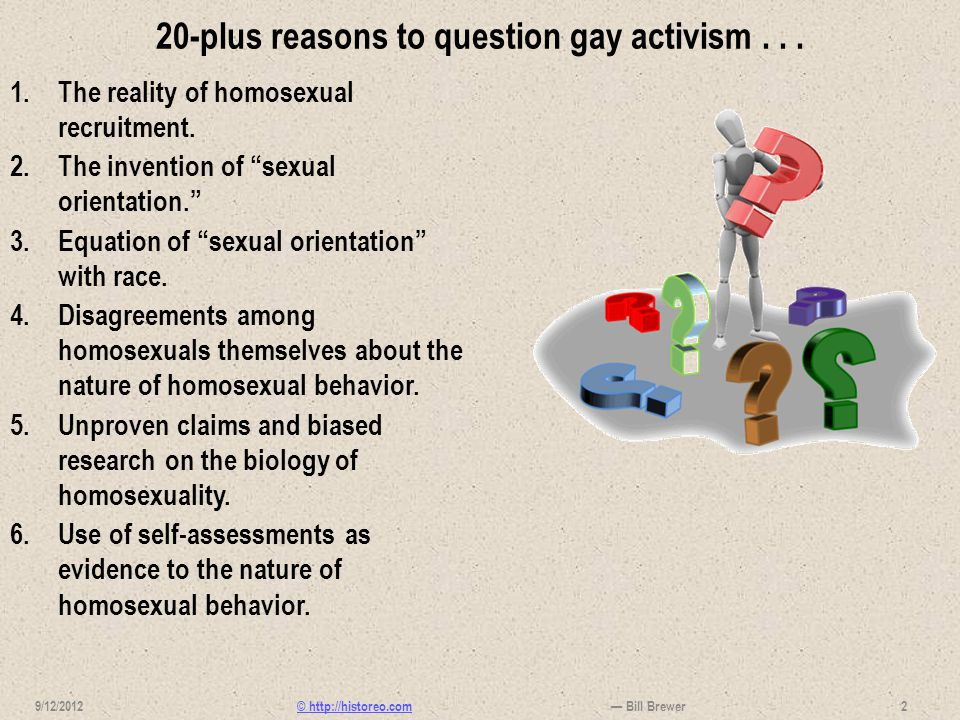 20-plus reasons to question gay activism . . .
