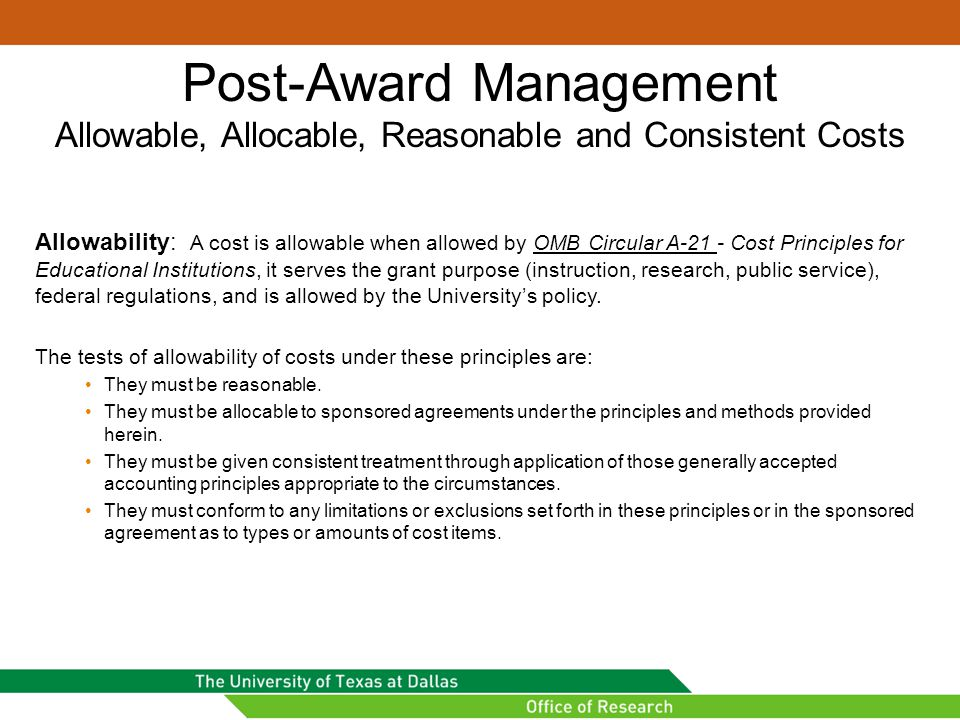 Post-Award Management Allowable, Allocable, Reasonable and Consistent Costs