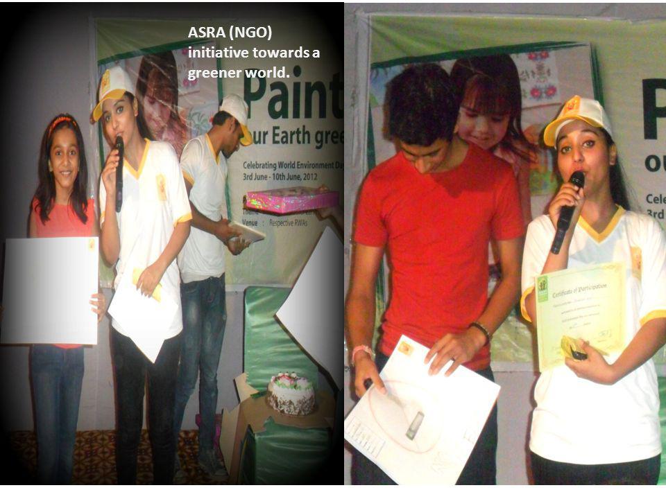 ASRA (NGO) initiative towards a greener world.