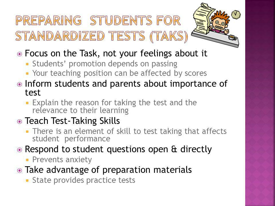 Preparing Students for Standardized Tests (TAKS)