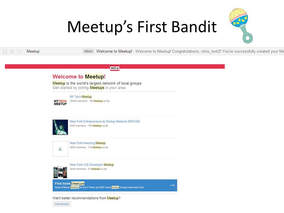 Meetup's First Bandit