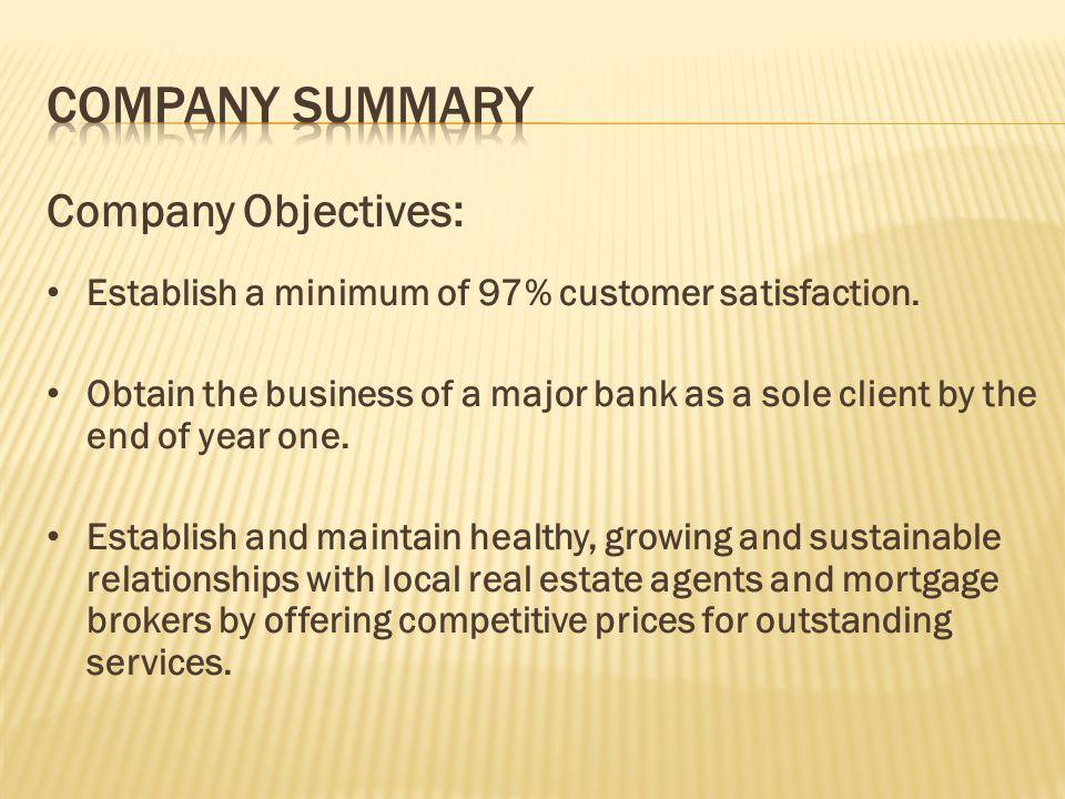 Company Summary Company Objectives: