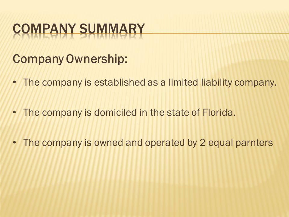 Company Summary Company Ownership:
