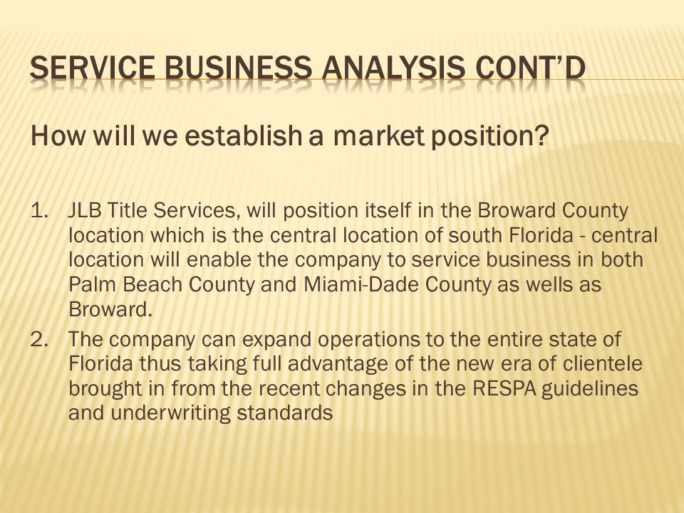 Service Business Analysis Cont'd