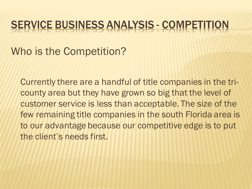 Service business analysis - Competition
