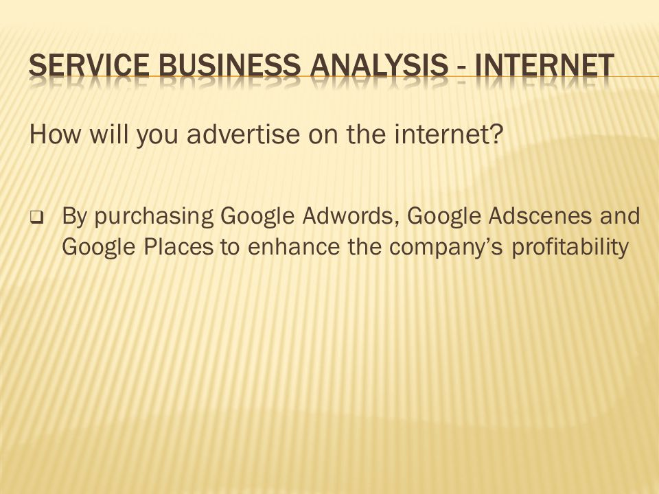 Service Business Analysis - Internet