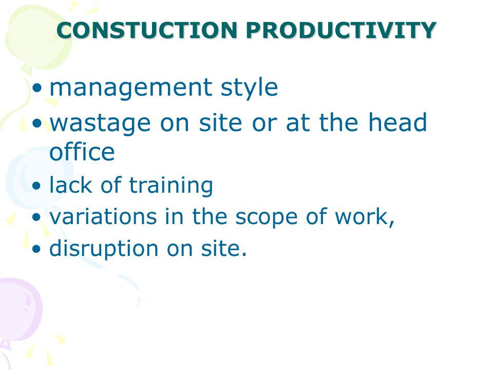 CONSTUCTION PRODUCTIVITY