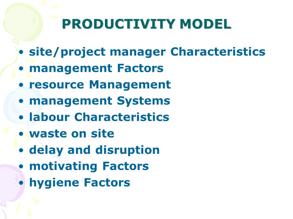 PRODUCTIVITY MODEL site/project manager Characteristics