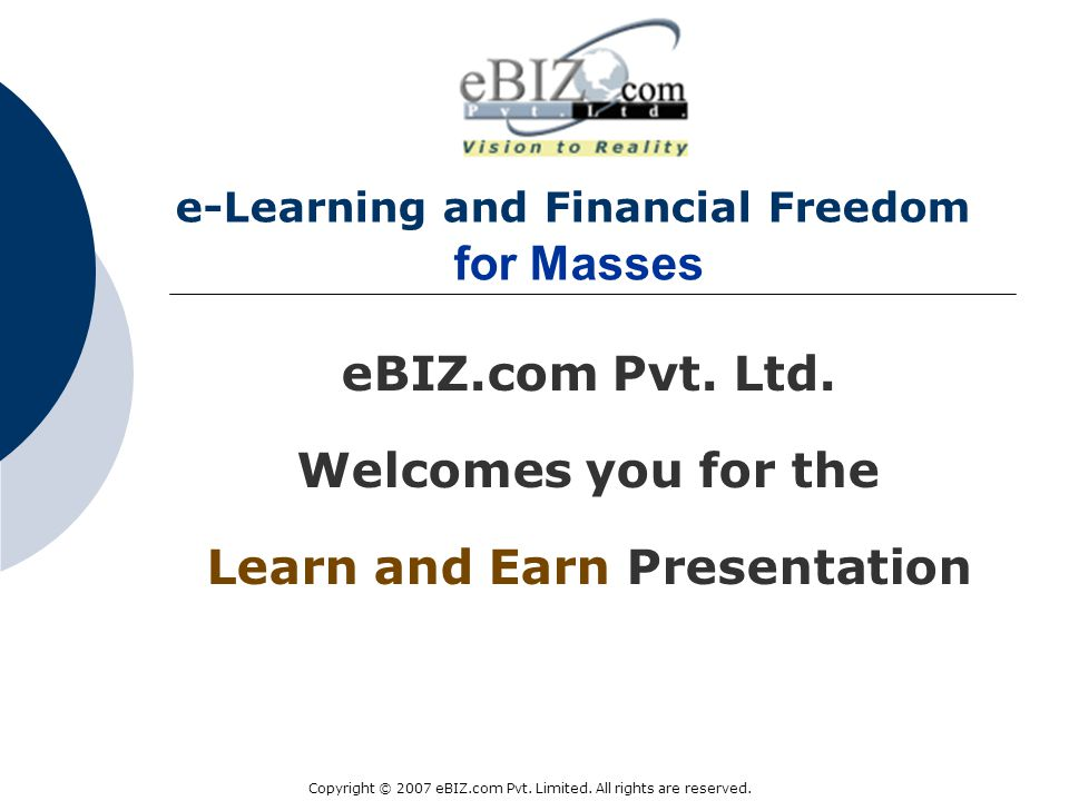 e-Learning and Financial Freedom for Masses