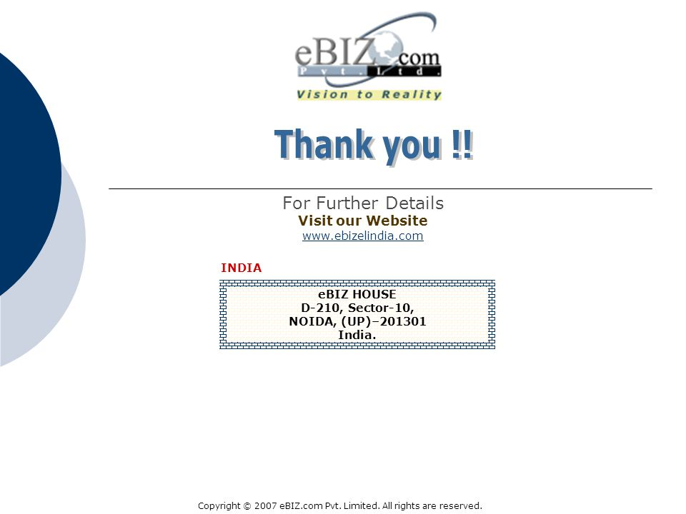 For Further Details Visit our Website www.ebizelindia.com