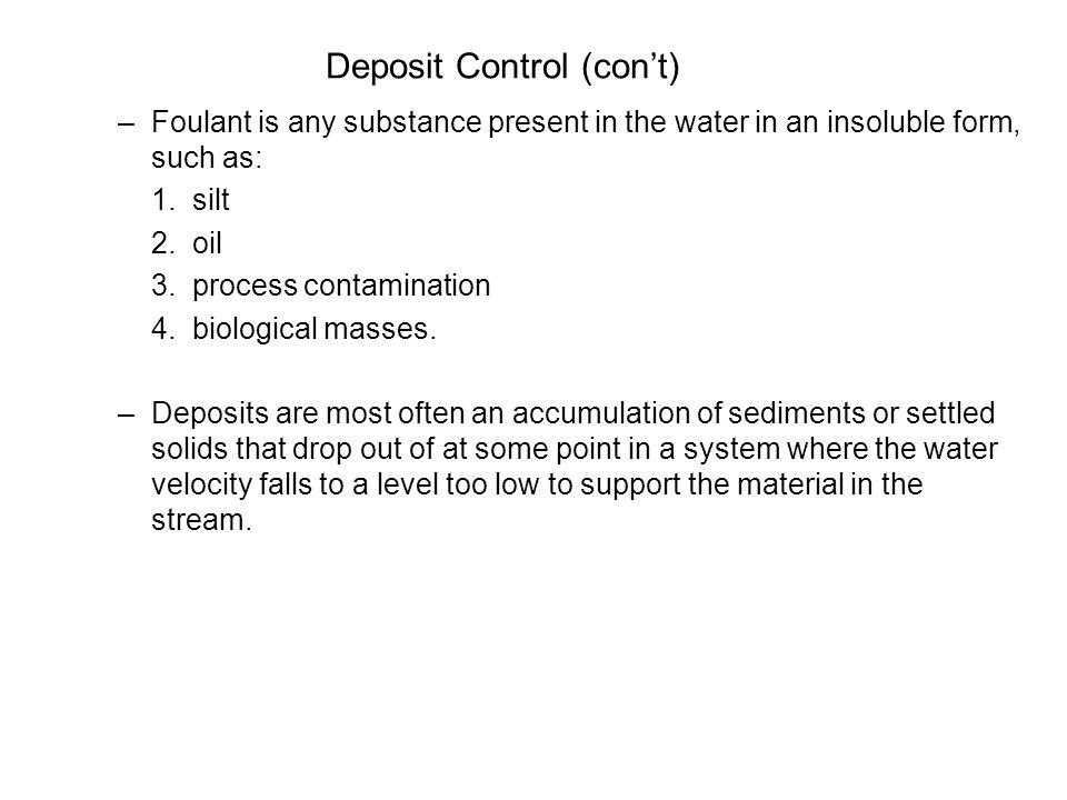 Deposit Control (con't)