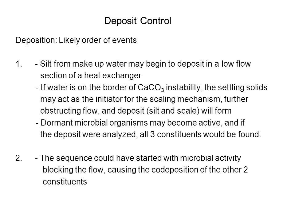 Deposit Control Deposition: Likely order of events