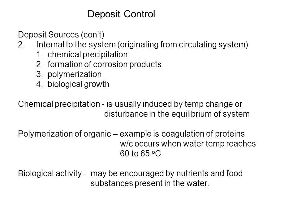 Deposit Control Deposit Sources (con't)