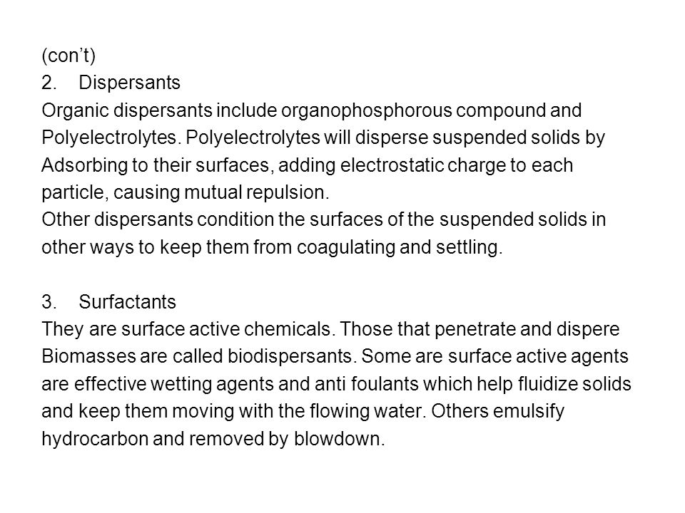 (con't) 2. Dispersants. Organic dispersants include organophosphorous compound and.