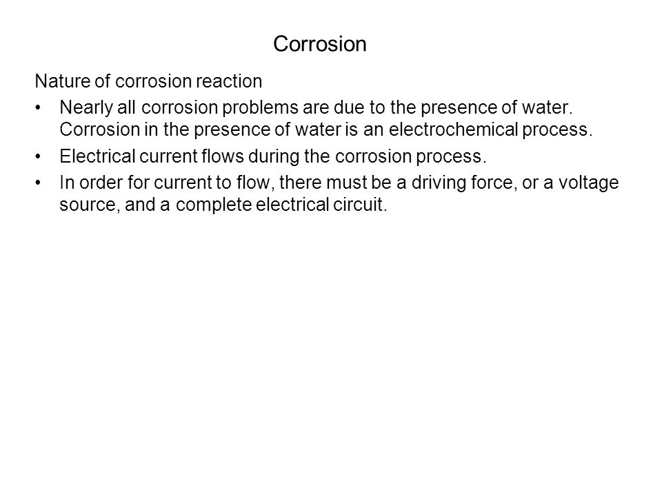 Corrosion Nature of corrosion reaction