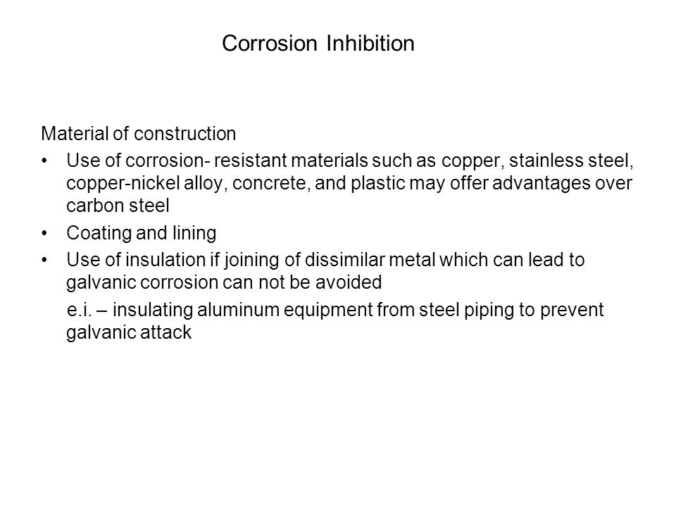 Corrosion Inhibition Material of construction