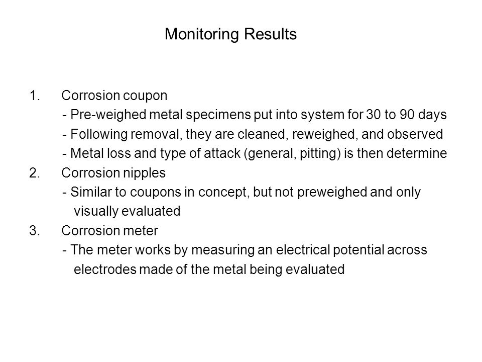 Monitoring Results Corrosion coupon