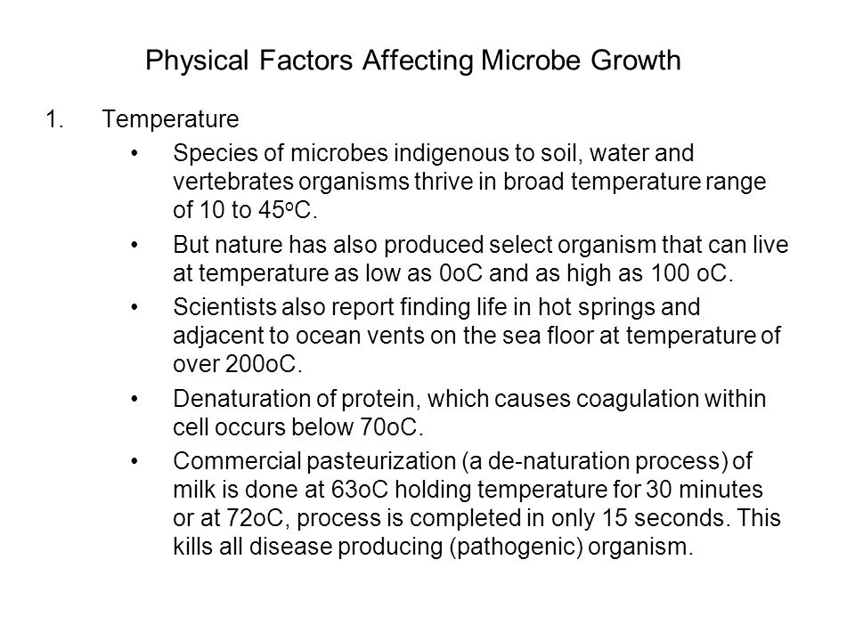 Physical Factors Affecting Microbe Growth