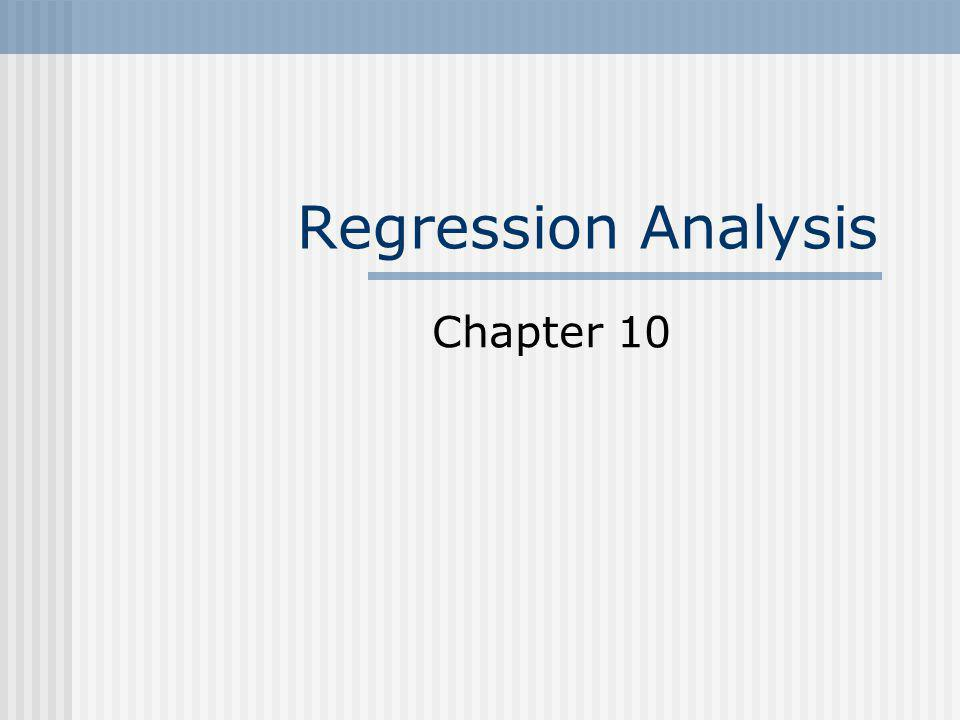 Regression Analysis Chapter 10