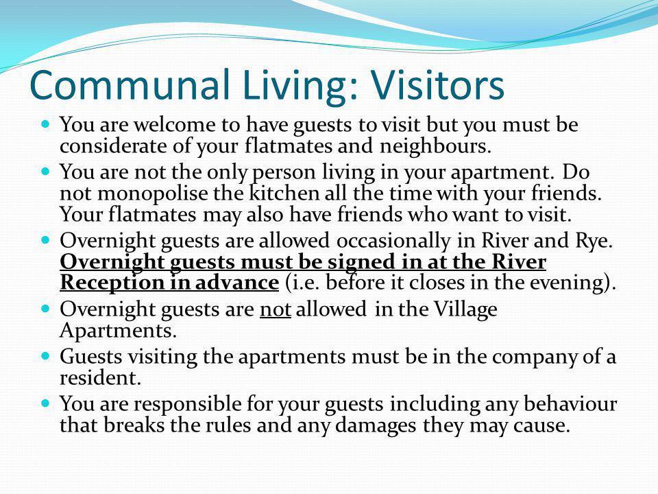 Communal Living: Visitors