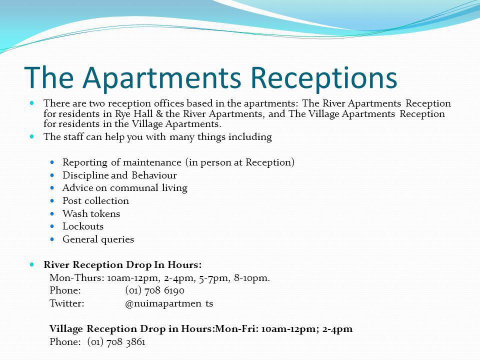 The Apartments Receptions